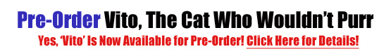 Pre-Order Vito: The Cat Who Wouldn't Purr